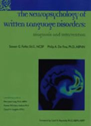 The Neuropsychology of Written Language Disorders
